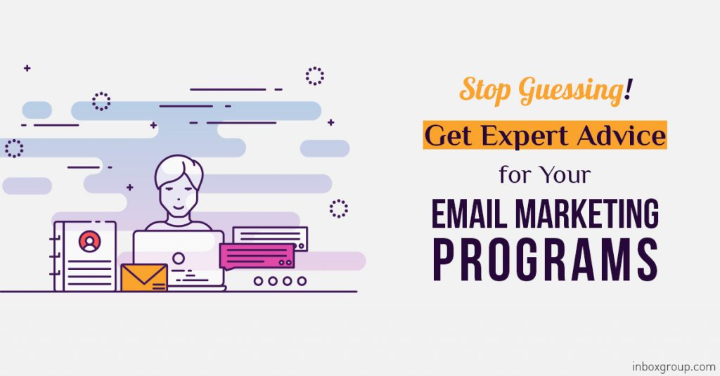 Stop-Guessing!-Get-Expert-Advice-for-Your-Email-Marketing-Programs--In
