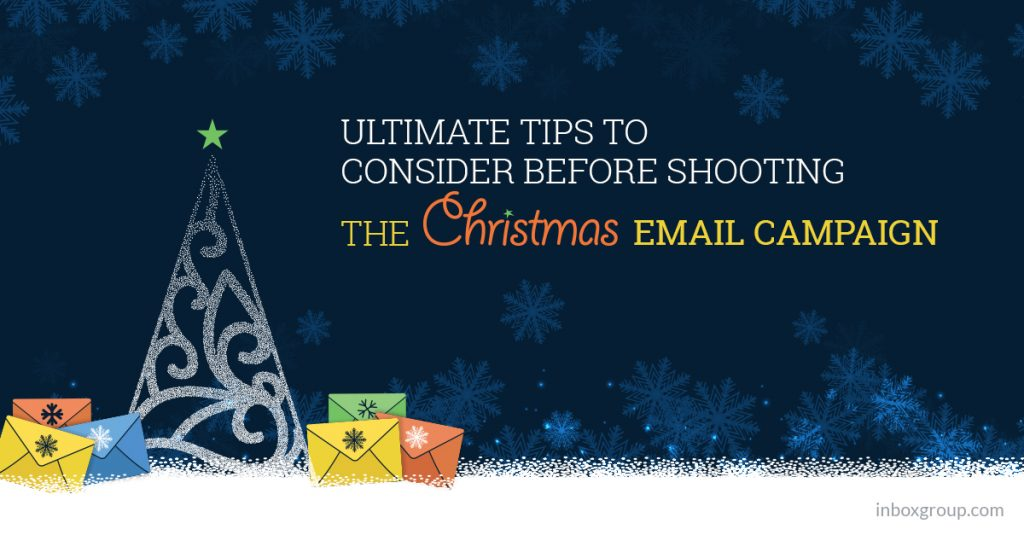 Ultimate tips to consider before shooting the Christmas email campaign